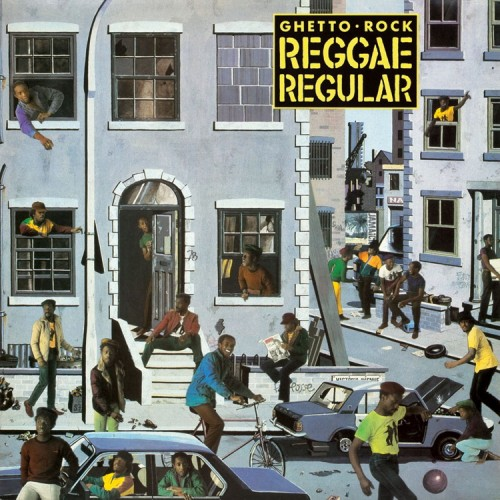 Reggae Regular – Ghetto Rock