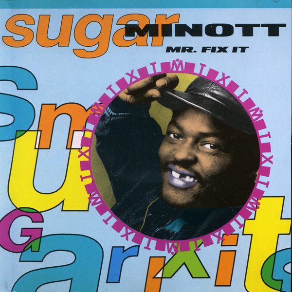 Sugar Minott – Mr. Fix It