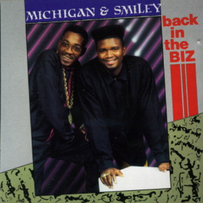 Michigan & Smiley – Back In The Biz
