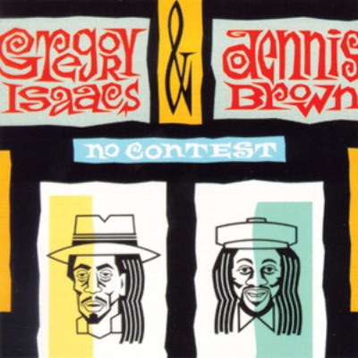 Gregory Isaacs and Dennis Brown – No Contest
