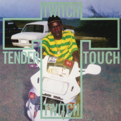 Twitch – Tender Touch