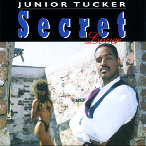 Junior Tucker – Secret Lover