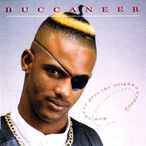 Buccaneer – Now There Goes The Neighbourhood