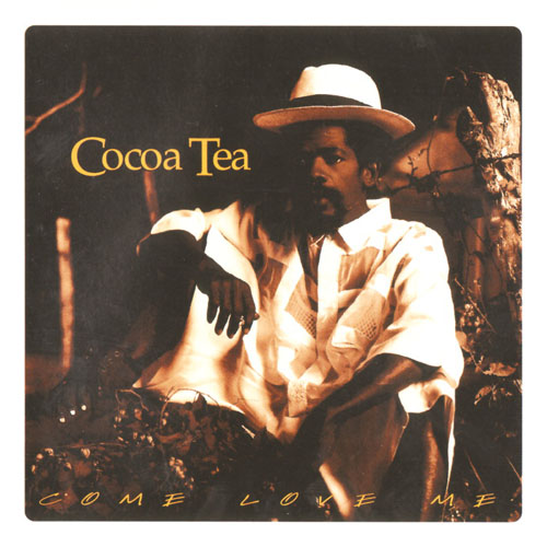 Cocoa Tea – Come Love Me