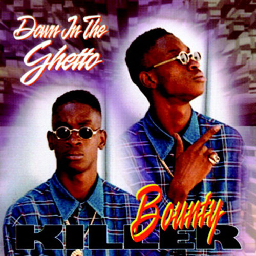 Bounty Killer – Down In The Ghetto