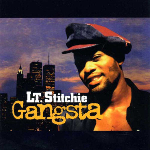 Lt. Stitchie – Gangsta