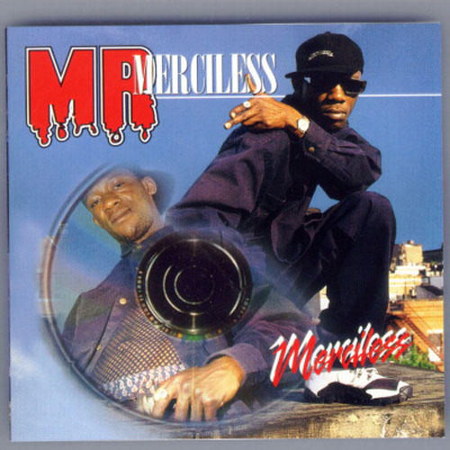 Merciless – Mr. Merciless