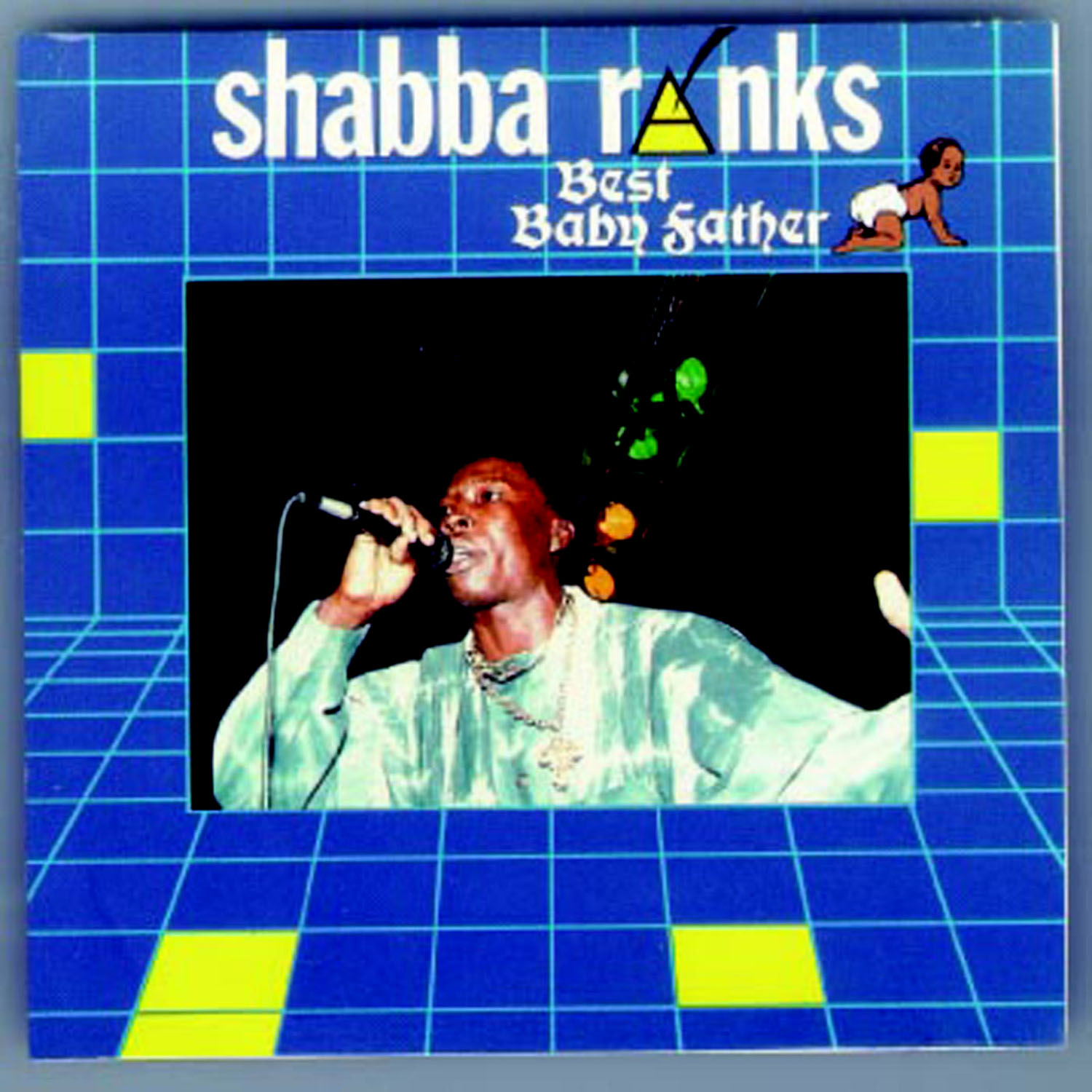 Shabba Ranks – Best Baby Father
