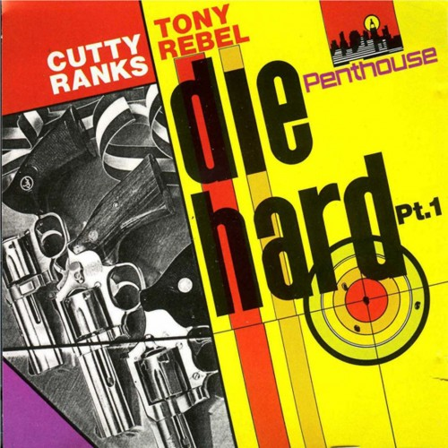 Cutty Ranks and Tony Rebel – Die Hard Part 1