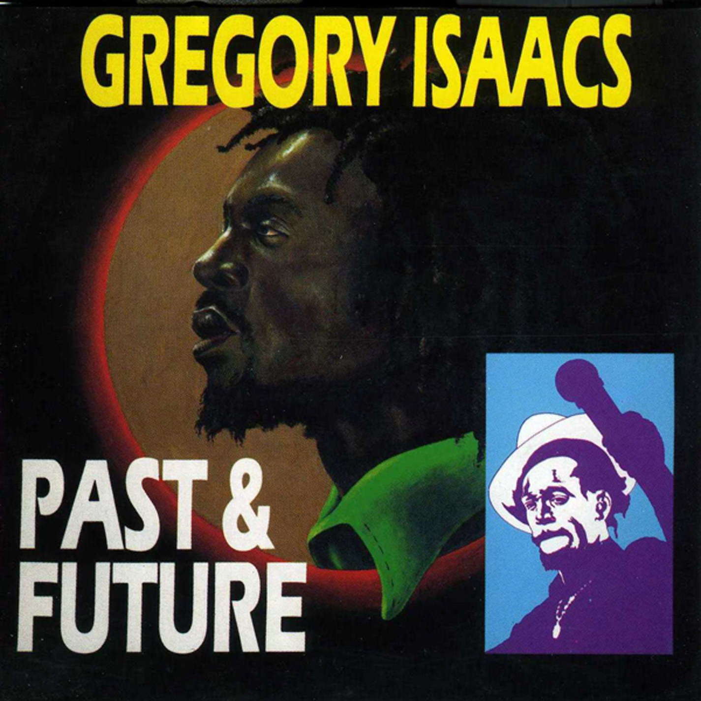Gregory Isaacs – Past and Future