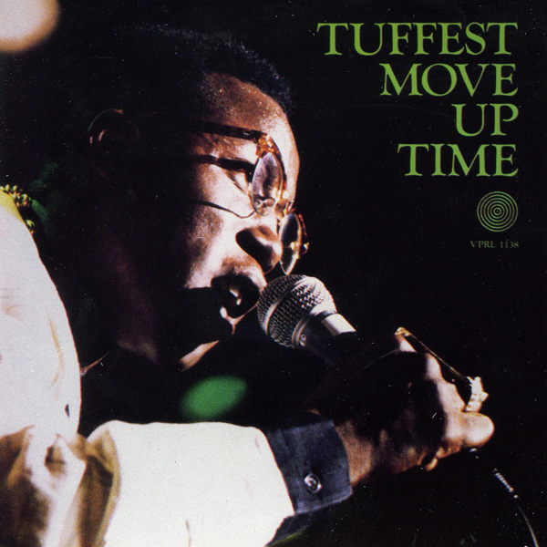 Tuffest – Move Up Time