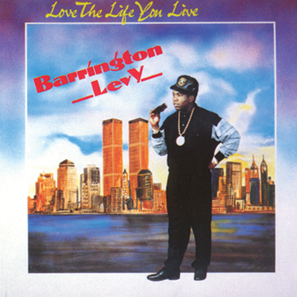 Barrington Levy – Love The Life You Live