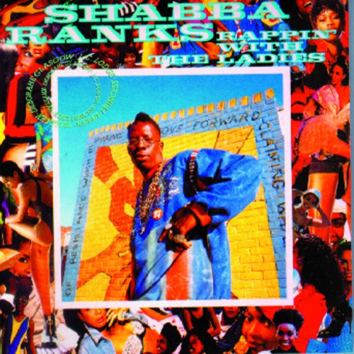 Shabba Ranks – Rappin' With The Ladies