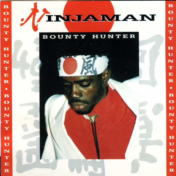 Ninjaman – Bounty Hunter