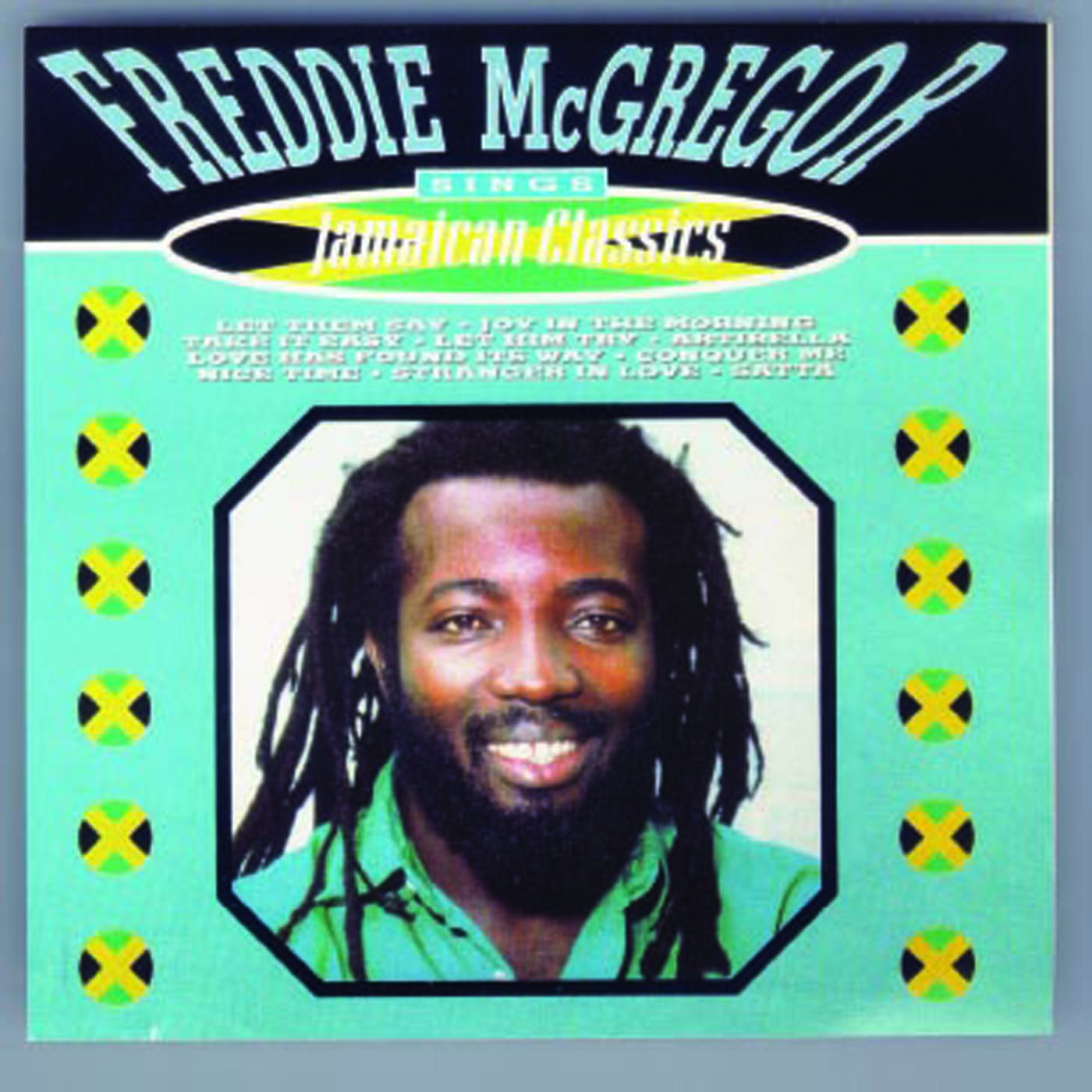 Freddie McGregor – Sings Jamaican Classics