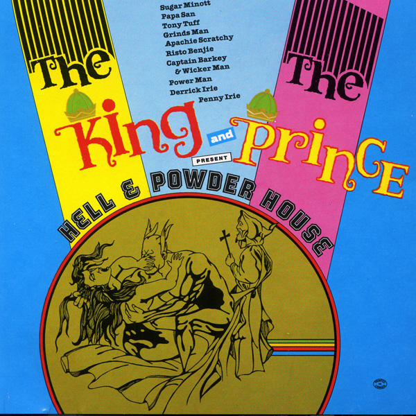 The King and The Prince Present – Hell & Powder House