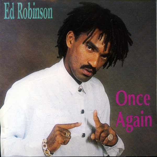 Ed Robinson – Once Again