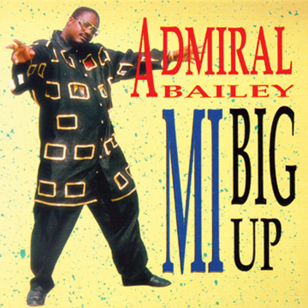 Admiral Bailey – Mi Big Up