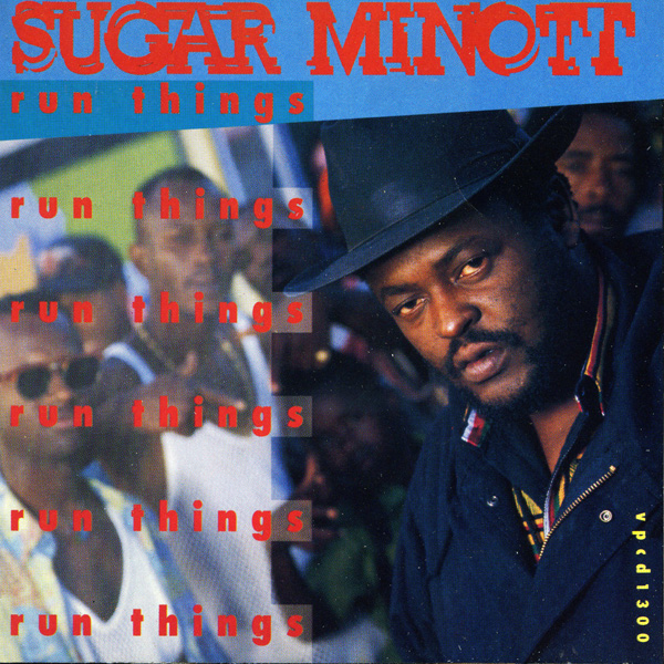 Sugar Minott – Run Things