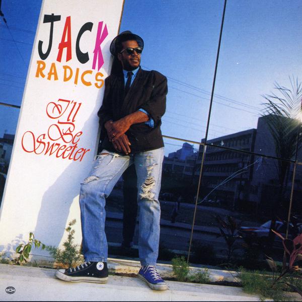 Jack Radics – I'll Be Sweeter