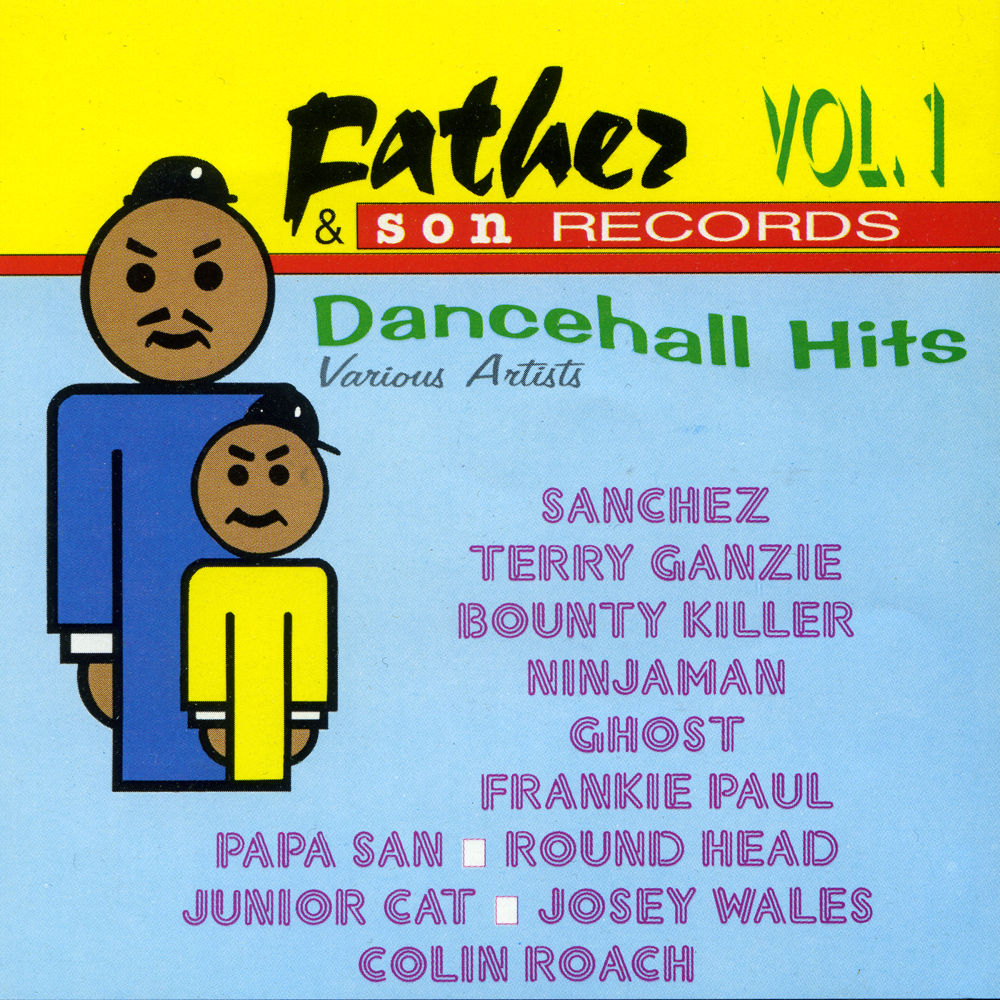 Father & Son Dancehall Hits Vol. 1