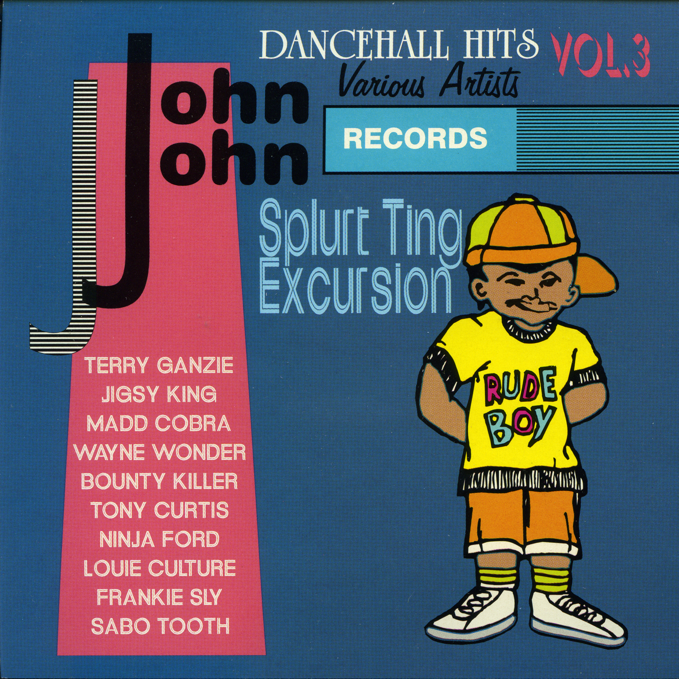 John John Dancehall Hits Vol. 3 – Splurt Ting Excursion