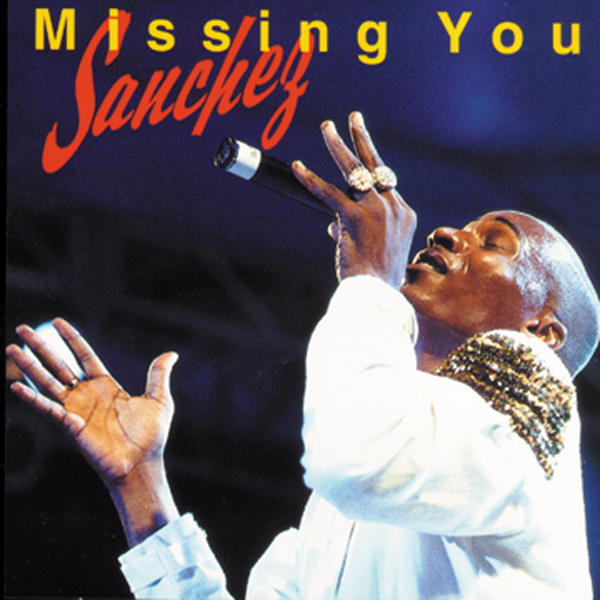 Sanchez – Missing You