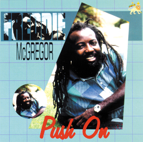 Freddie McGregor – Push On