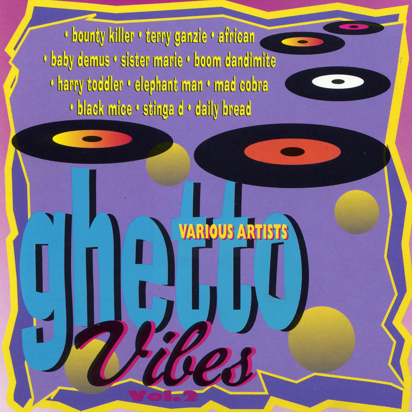 Ghetto Vibes Vol. 2
