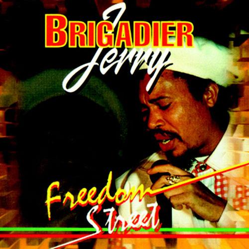 Brigadier Jerry – Freedom Street