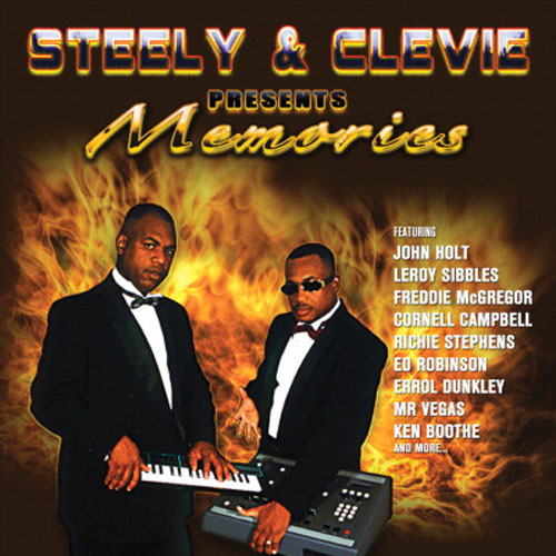 Steely and Clevie – Memories
