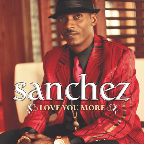 Sanchez  – Love You More