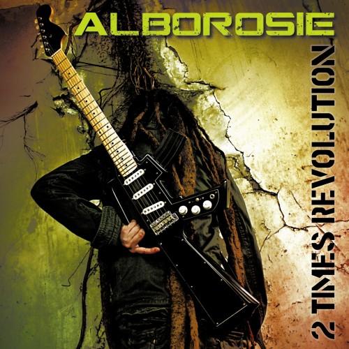 Alborosie – 2 Times Revolution