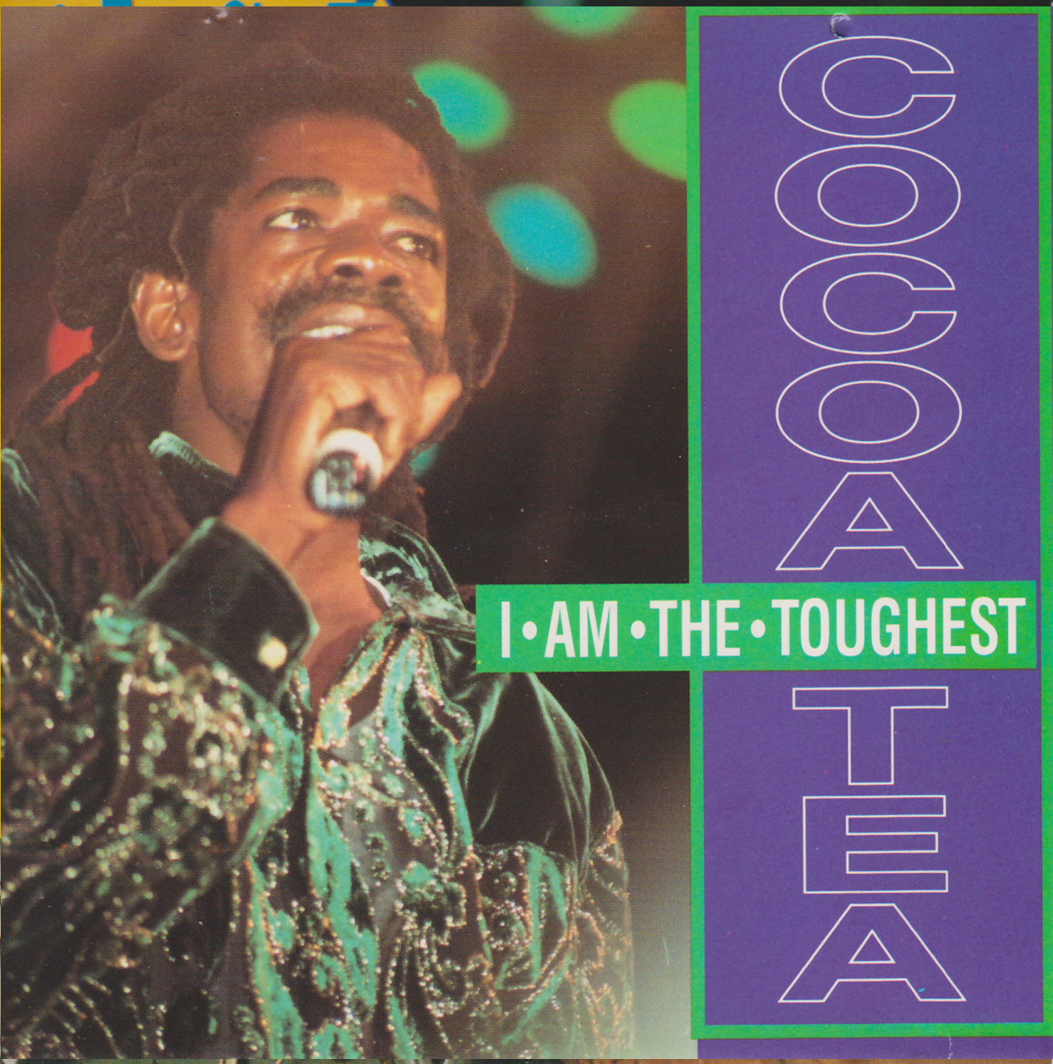 Cocoa Tea – I Am The Toughest