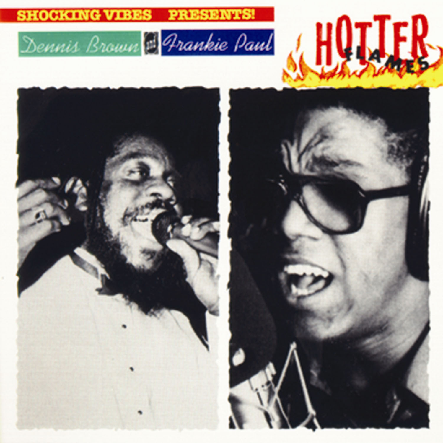 Dennis Brown and Frankie Paul – Hotter Flames
