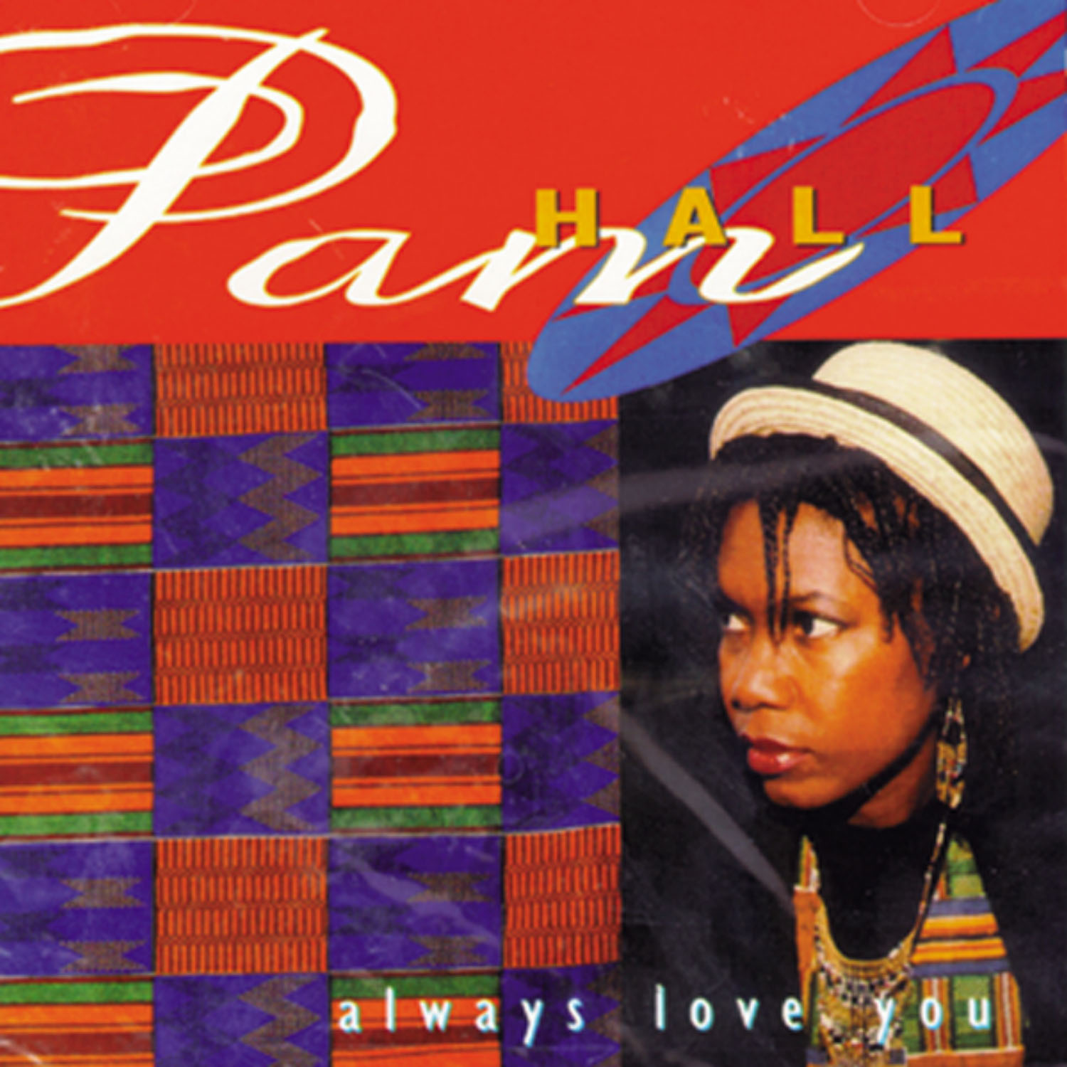 Pam Hall – Always Love You