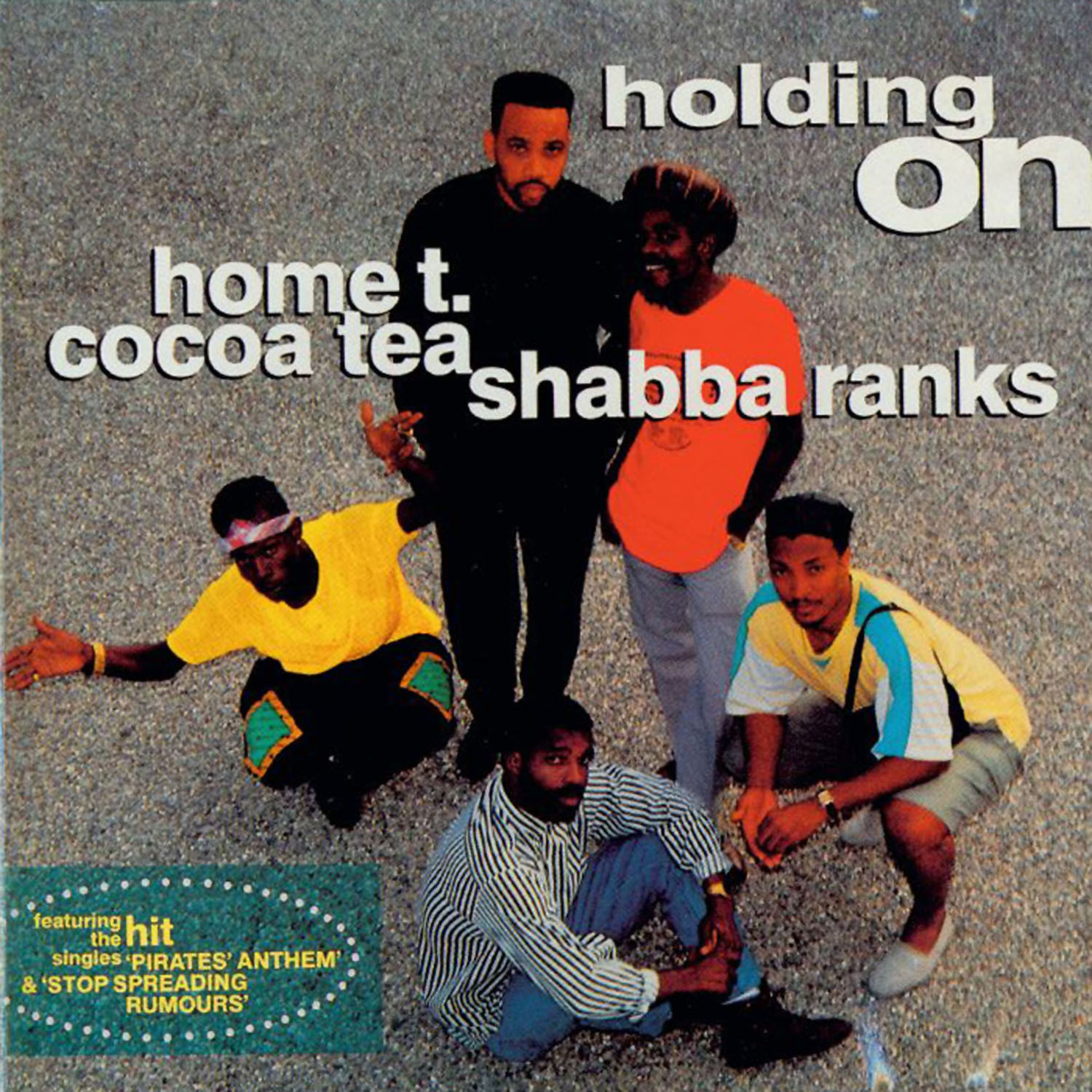 Home T., Cocoa Tea, Shabba Ranks – Holding On