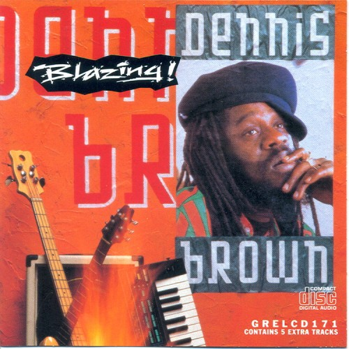Dennis Brown – Blazing