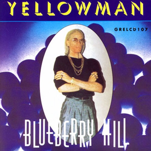 Yellowman – Blueberry Hill