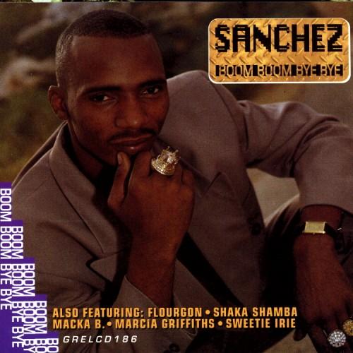 Sanchez – Boom Boom Bye Bye