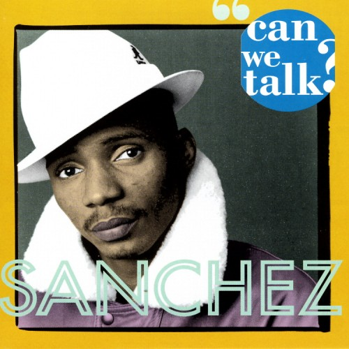 Sanchez – Can We Talk
