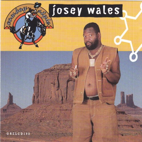 Josey Wales – Cowboy Style
