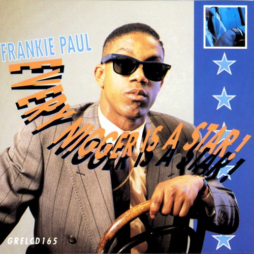 Frankie Paul – Every Nigger Is A Star