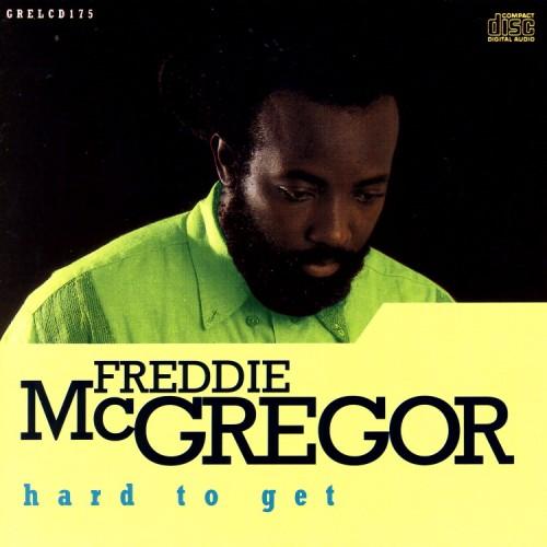 Freddie McGregor – Hard To Get