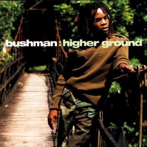 Bushman Higher Ground Vp Records