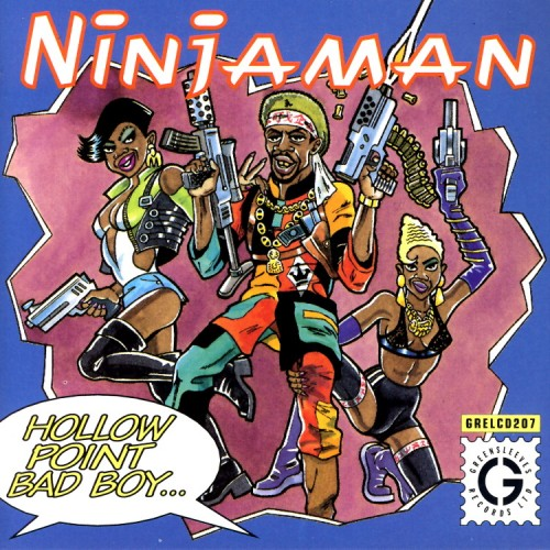 Ninjaman – Hollow Point Bad Boy