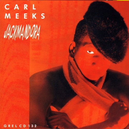 Carl Meeks – Jackmandora