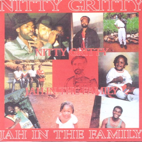 Nitty Gritty – Jah In The Family