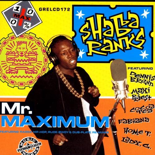Shabba Ranks – Mr. Maximum