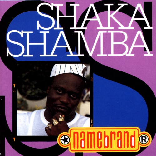 Shaka Shamba – Namebrand